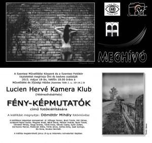 Lucien Herve Kamera Klub meghívó Szentesre k